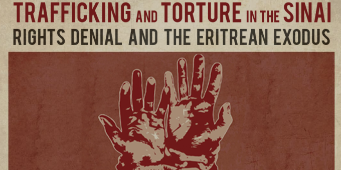 Trafficking and Torture in the Sinai