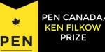 PEN Canada/Ken Filkow Prize