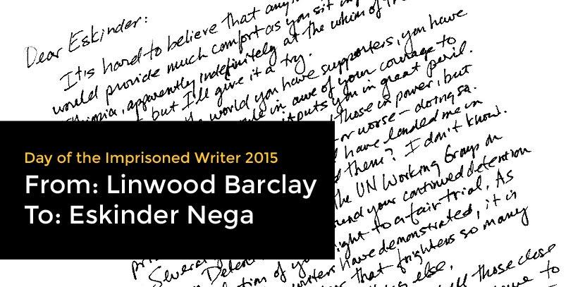 Linwood Barclay Writes to Eskinder Nega