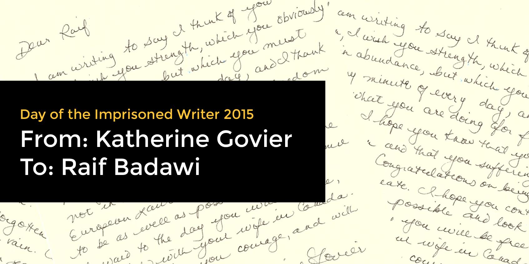Katherine Govier writes to Raif Badawi