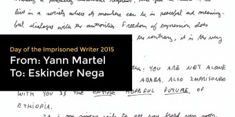 Yann Martel Writes to Eskinder Nega