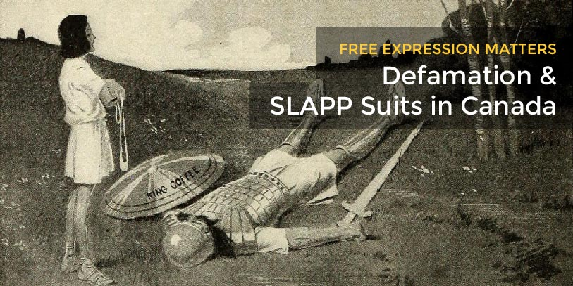Defamation and SLAPP suits