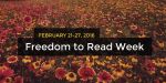 Freedom to Read Week 2016: What's On Across Canada