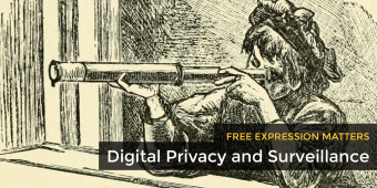 Free Expression Matters: Digital Privacy and Surveillance