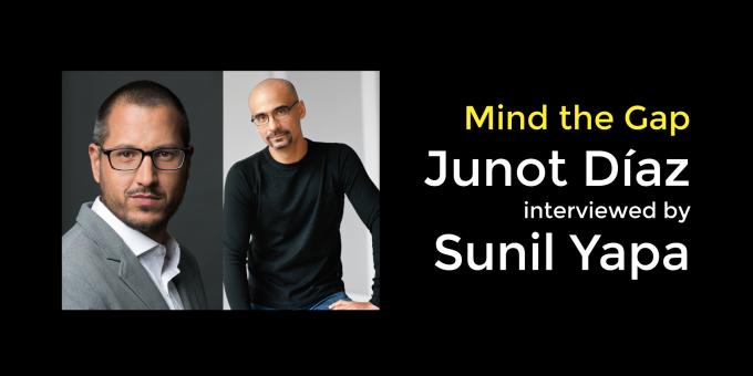 Ideas in Dialogue 2016: Junot Díaz and Sunil Yapa