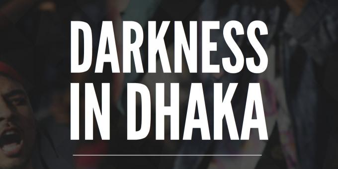 Darkness in Dhaka