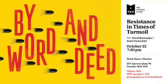 By Word and Deed with Adam Hochschild and David Bezmozgis