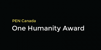 PEN Canada One Humanity Award