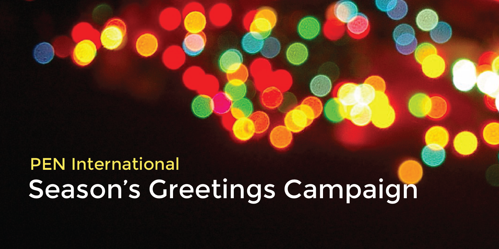 write letters to imprisoned writers as part of the PEN International Season's Greetings Campaign