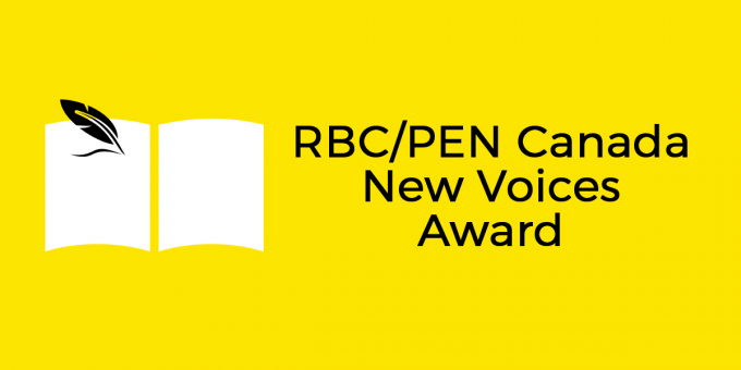 Call For Submissions: RBC/PEN Canada New Voices Award 2020